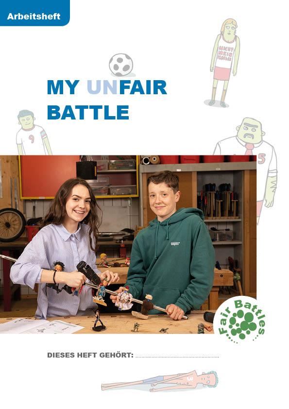My Unfair Battles - Arbeitsheft